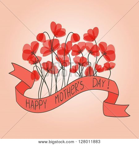 Happy Mother's Day floral greeting card. Delicate red poppies. Vector illustration.