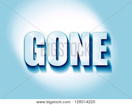 gone sign background