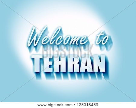 Welcome to tehran