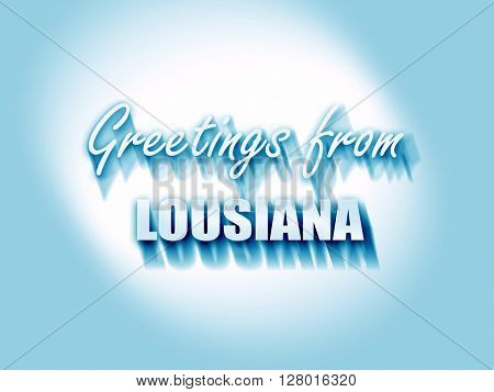 Greetings from lousiana