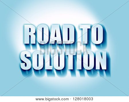 road to solution