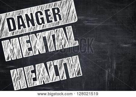 Chalkboard writing: Mental health  sign