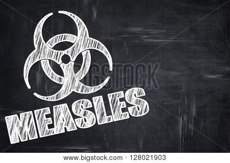 Chalkboard writing: Measles concept background