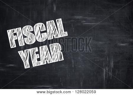 Chalkboard writing: fiscal year