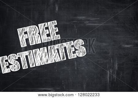 Chalkboard writing: free estimate