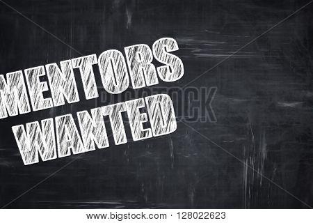 Chalkboard writing: mentors wanted