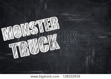 Chalkboard writing: monster truck sign background