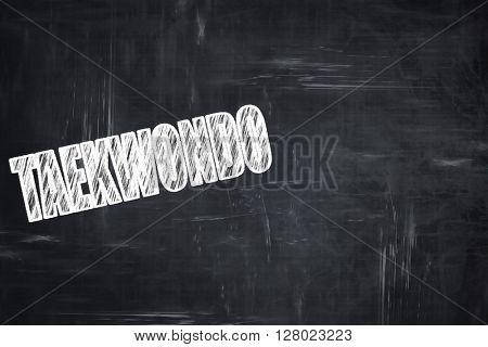 Chalkboard writing: taekwondo sign background