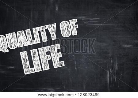 Chalkboard writing: quality of life