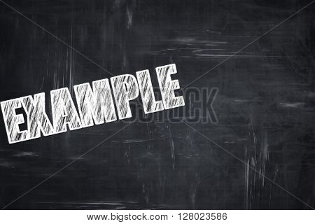 Chalkboard writing: example sign background