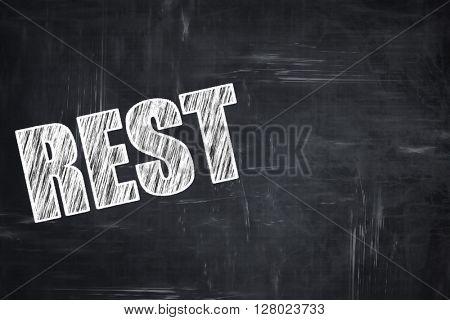 Chalkboard writing: rest
