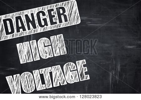Chalkboard writing: high voltage sign