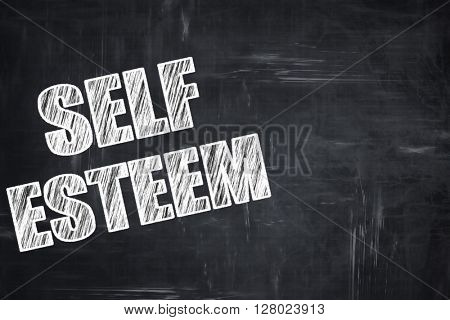 Chalkboard writing: self esteem