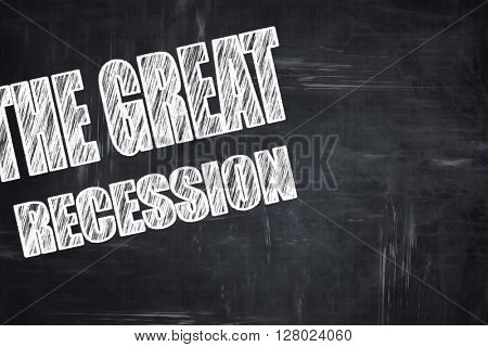 Chalkboard writing: Recession sign background