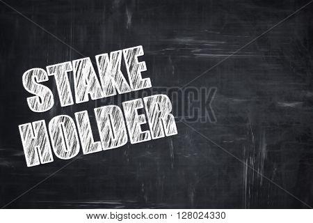 Chalkboard writing: stakeholder