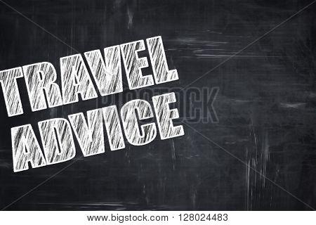 Chalkboard writing: travel advice