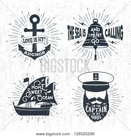Hand drawn textured vintage badges set with anchor captain's face bell ship and inspirational lettering.
