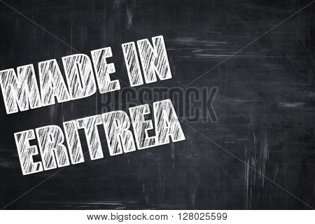Chalkboard background with chalk letters: Made in eritrea