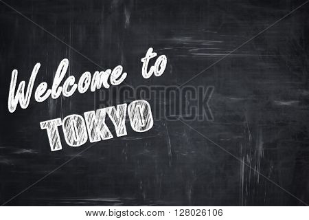 Chalkboard background with chalk letters: Welcome to tokyo