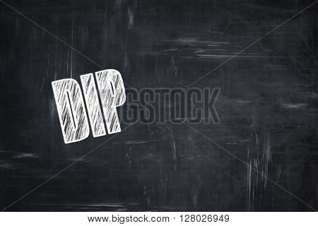 Chalkboard background with chalk letters: Delicious dip sign