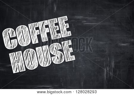 Chalkboard background with chalk letters: Coffee house sign
