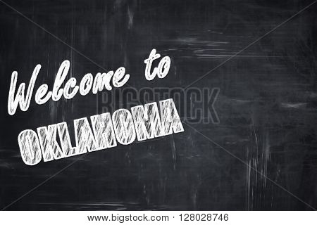 Chalkboard background with chalk letters: Welcome to oklahoma