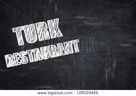 Chalkboard background with chalk letters: Delicious turkish cuis
