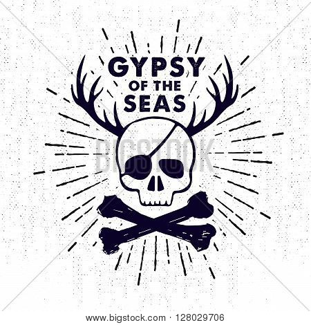 Hand drawn monochrome vintage pirate label clothing apparel print retro badge vector illustration with skull bones and lettering.