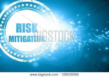 Blue stamp on a glittering background: Risk mitigation sign