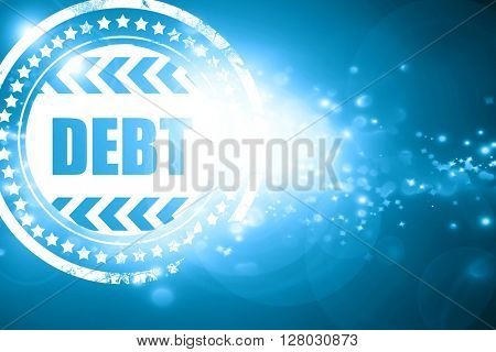 Blue stamp on a glittering background: Debt sign with some smoot