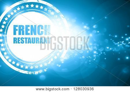 Blue stamp on a glittering background: Delicious french cuisine
