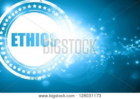 Blue stamp on a glittering background: ethics