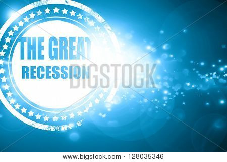 Blue stamp on a glittering background: Recession sign background