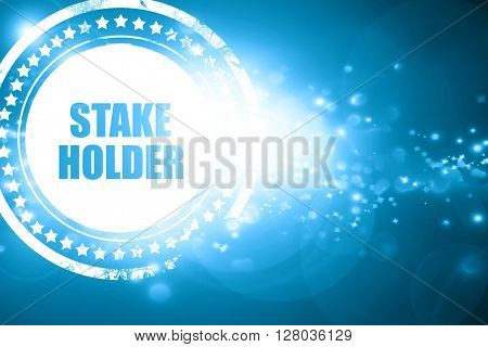 Blue stamp on a glittering background: stakeholder