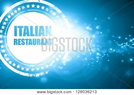Blue stamp on a glittering background: Delicious italian cuisine