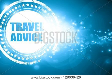 Blue stamp on a glittering background: travel advice