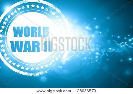 Blue stamp on a glittering background: World war 2 background