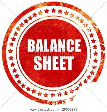 balance sheet, grunge red rubber stamp on a solid white background