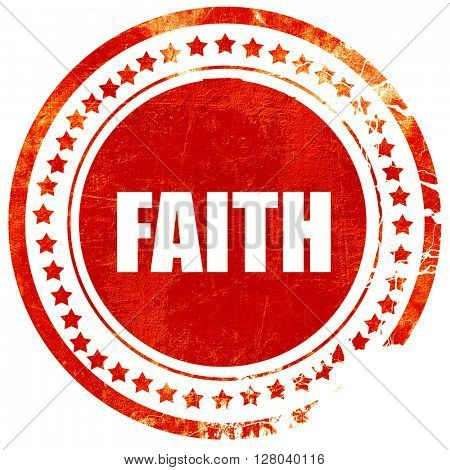 faith, grunge red rubber stamp on a solid white background