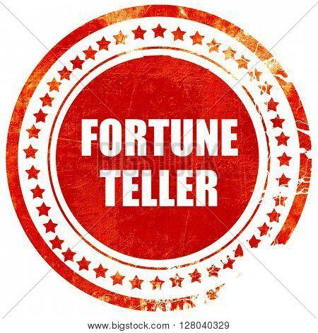 fortune teller, grunge red rubber stamp on a solid white backgro