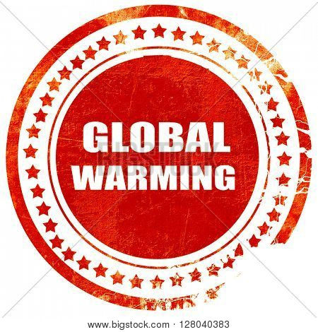 global warming, grunge red rubber stamp on a solid white backgro