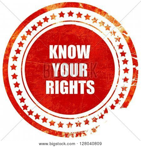 know your right, grunge red rubber stamp on a solid white backgr