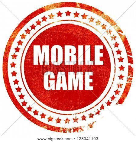 mobile game, grunge red rubber stamp on a solid white background