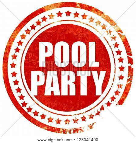 pool party, grunge red rubber stamp on a solid white background