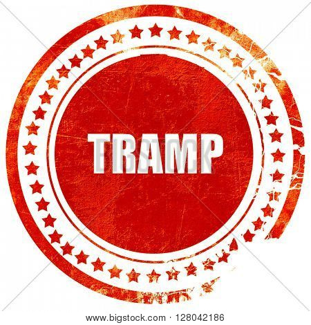 tramp sign background, grunge red rubber stamp on a solid white