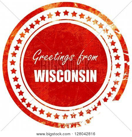 Greetings from wisconsin, grunge red rubber stamp on a solid whi