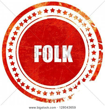 folk music, grunge red rubber stamp on a solid white background