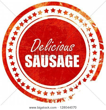 Delicious sausage sign, grunge red rubber stamp on a solid white