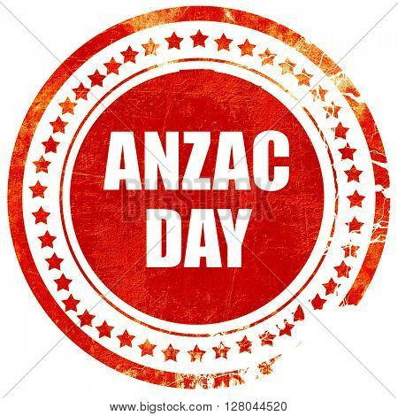 anzac day, grunge red rubber stamp on a solid white background