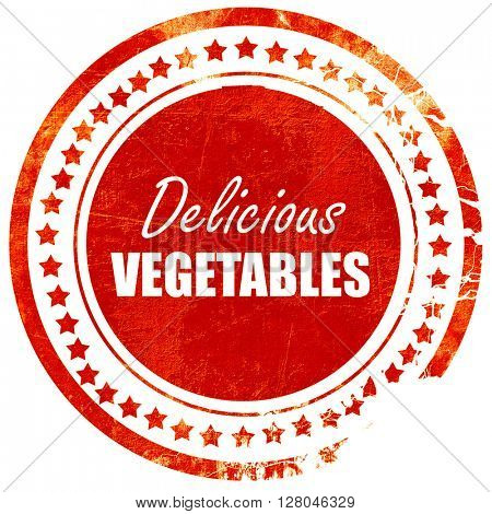 Delicious vegetable sign, grunge red rubber stamp on a solid whi